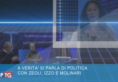 A VERITA' SI PARLA DI POLITICA CON ZEOLI, IZZO E MOLINARI